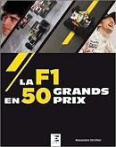 La F1 en 50 Grands Prix