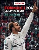 Livre d'or de la formule 1 2018 par Jean-Louis Moncet
